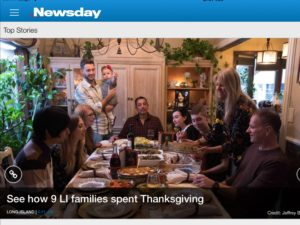 "This photo is from holiday product designer, Tiffany Smalley. ""Every year we honor the turkeys instead of eating them since we are vegan. We had a stuffed vegan roast and all the traditional sides – mashed potatoes, green bean casserole, cauliflower au gratin, and more. We celebrated with family and friends and had a visit from a photographer from Long Island's 'Newsday' who came to document our unique tradition."" Clockwise from left - Tiffany's husband Nicholas, and Tiffany, friend Cassie, brother Anthony and his daughter, Juliette, Tiffany's dad Chris at the head of the table, sister Ashley is on FaceTime on the shelf because she lives in Copenhagen, friends Dilan and Russell, Tiffany's mom Nancy, and friend Chris at the end."