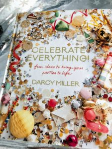 "Darcy's new book, ""Celebrate Everything: Fun Ideas to Bring Your Parties to Life"" is a great source for planning all your gatherings. There are hundreds of ideas and illustrations that will help make all your special occasions perfect."