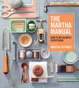 "And if you don't already have it, be sure to pick up a copy of ""The Martha Manual: How to Do (Almost) Everything"" - just click on the highlighted link above to order."