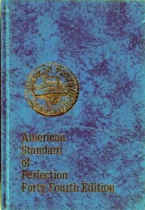 Here is the cover of the American Poultry Association's 2014 Standard of Perfection (SOP). The American Poultry Association is dedicated to preserving and improving sound poultry lines. The SOP details what every breed of chicken – both Bantam and large fowl – duck, goose, turkey, and guinea fowl should look like.