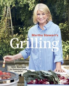 "All the recipes for the segment are from my latest book, ""Grilling."" It's my 95th publication and it's chock full of recipes your whole family will love. https://www.amazon.com/Martha-Stewarts-Grilling-Recipes-Gatherings/dp/1524763373"