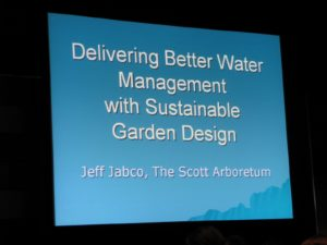 This was a lecture I attended that focused on water managment in the garden - it was taught by my friend, Jeff Jabco, Coordinator of Horticulture at The Scott Arboretum http://www.scottarboretum.org/ of Swarthmore College.