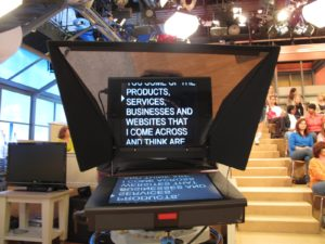 One of the studio teleprompters - I try to follow it, but I also like to speak to the audience directly.
