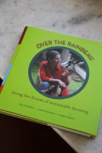 Over the Rainbeau is an inspirational memoir, complete with recipes, how-tos, and lovely photographs.