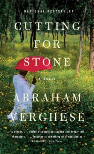 The National Bestseller, Cutting for Stone, by Abraham Verghese
