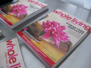 The latest edition of our Whole Living magazine was given out.