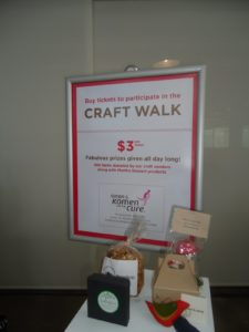 Shoppers could help to raise funds for Susan G. Komen Walk for the Cure through our Craft Walk raffle.