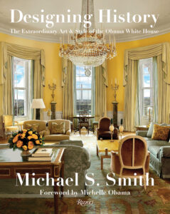 """Designing History"" is by internationally renowned decorator, Michael Smith. He wrote this book with Margaret Russell and the foreword was written by former First Lady, Michelle Obama. (Photo by Michael Mundy)"
