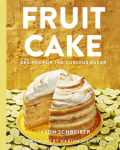 "This cookbook, ""Fruit Cake,"" focuses on baked goods made with fruit. Author Jason Schreiber has done lots of work for me, my magazines, my books, and my television shows. I was honored and excited to write the foreword. Original and witty, this book adds a modern and flavorful twist to the versions we remember eating as children. (Photo by Ethan Calabrese)"